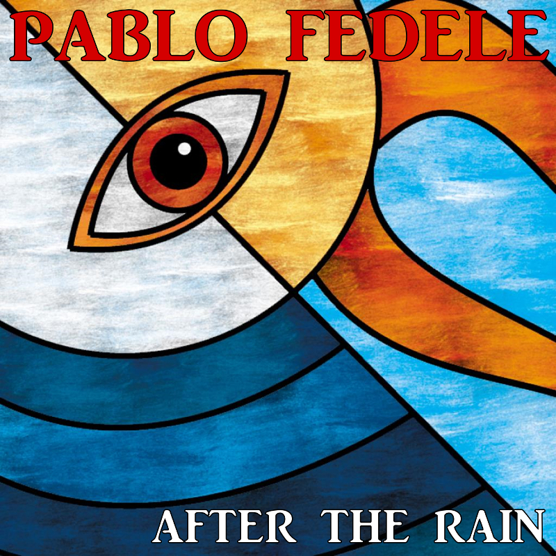 After the Rain – Pablo Fedele